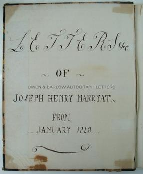 REAR ADMIRAL JOSEPH HENRY MARRYAT (1830-1881) (Nephew of the novelist, Captain Frederick Marryat). Autograph letter book of his correspondence 1842-1845, whilst a midshipman on the China Station and small archive of Marryat Family Papers